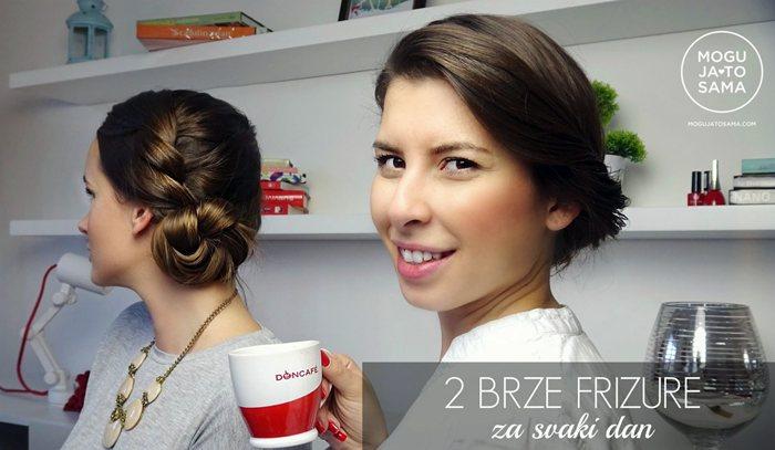 dvije brze frizure za svaki dan